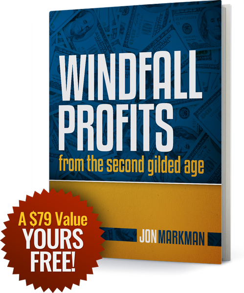 Windfall Profits from the Second Gilded Age